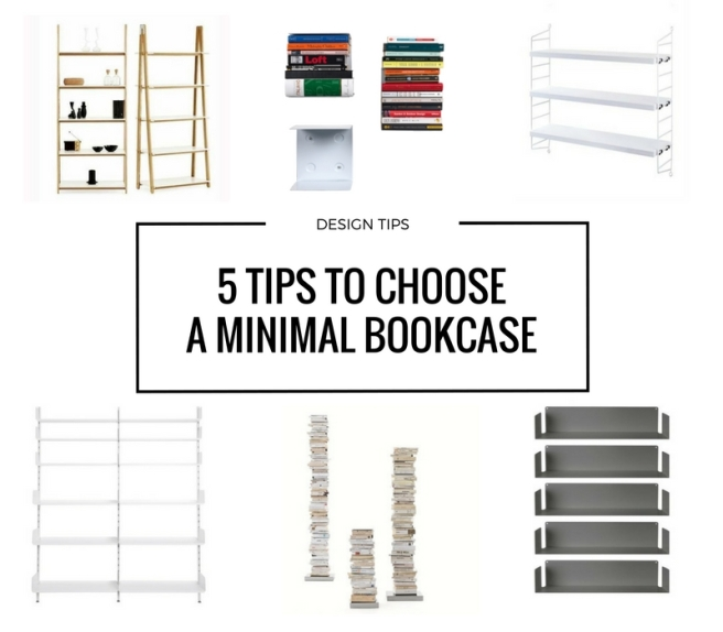 5 tips to choose a minimal bookcase