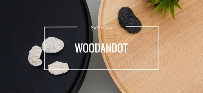 New Finds: Woodandot