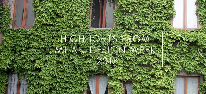 Highlights from Milan Design Week2017